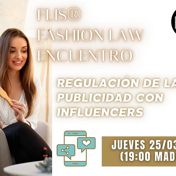 FLIS® Fashion Law Encuentro (Publicidad con influencers)