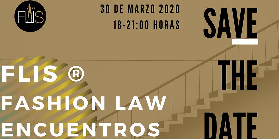 FLIS® Fashion Law Encuentros