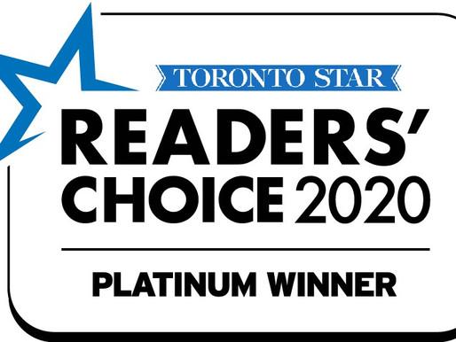 Platinum Award Winner - Toronto Star Readers' Choice 2020