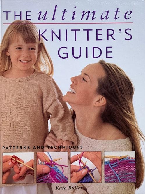 The Ultimate Knitter's Guide, Kate Buller