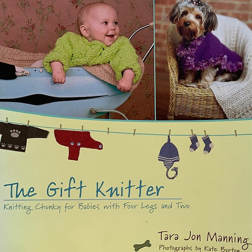 The Gift Knitter - Chunky Knits for Babies and Dogs