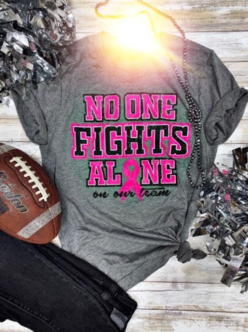 No One Fights Alone T-Shirt ~ Breast Cancer Awareness