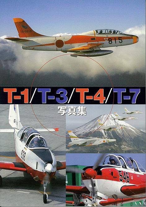 T-1/T-3/T-4/T-7写真集