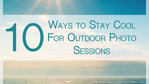 10 Ways to Stay Cool For Outdoor Photo Sessions