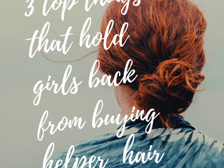 3 Things That Hold Women Back From Wearing Helper Hair