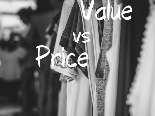 Value vs. Price: An Opinion Piece about Value and Sustainability