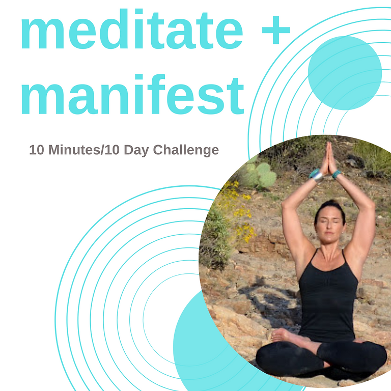 meditate + manifest: 10 day meditation challenge