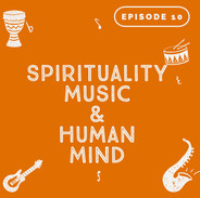 Spirituality, Music & Human Mind