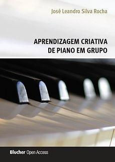 Aprendizagem Criativa de Piano em Grupo - Leandro Rocha