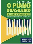 O Piano Brasileiro - Método Progressivo - Turi Collura
