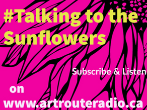 Talking to the Sunflowers with Artist Jo Petty #006