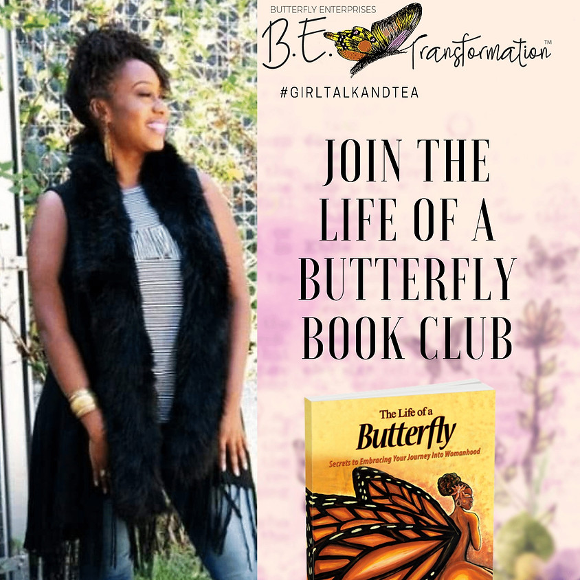 The Life of a Butterfly Book Club - January 11th