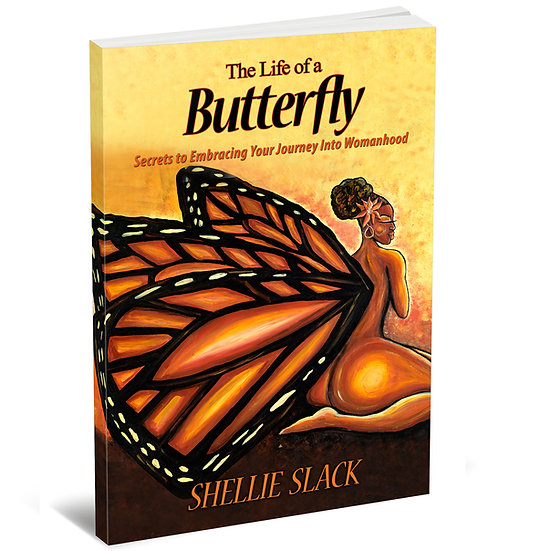 The Life of a Butterfly- Self-Help Book for teens and women