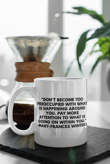 Journal W/ Me Inspiration Mugs: Don't Become Too Preoccupied