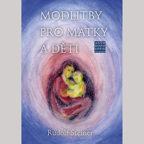 Rudolf Steiner: Modlitby pro matky a děti