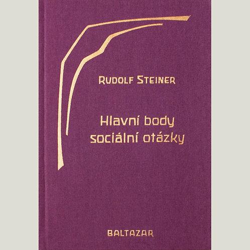 Rudolf Steiner: Hlavní body sociální otázky