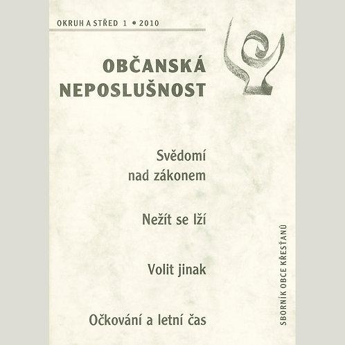 Občanská neposlušnost (Okruh a střed 2010/1)