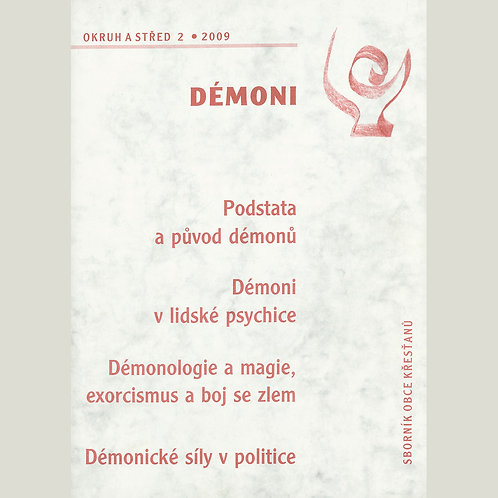 Démoni (Okruh a střed 2009/2)