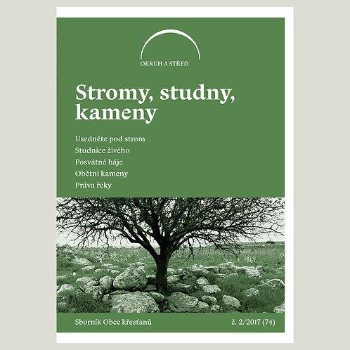 Stromy, studny, kameny (Okruh a střed 2017/2)