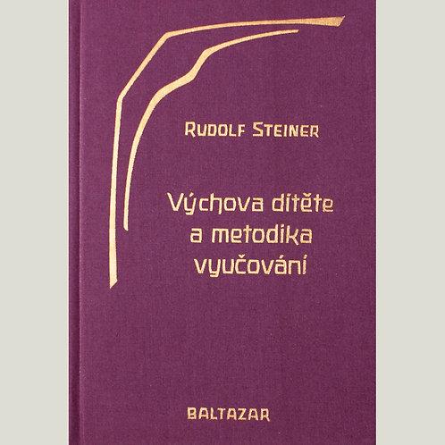 Rudolf Steiner: Výchova dítěte a metodika vyučování