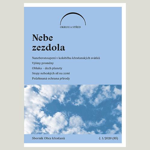 Nebe zezdola (Okruh a střed 2020/1)