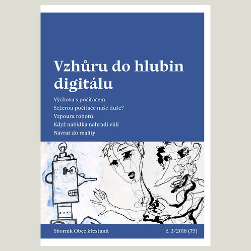 Vzhůru do hlubin digitálu (Okruh a střed 2018/3)