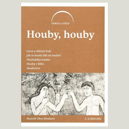 Houby, houby (Okruh a střed 2014/2)