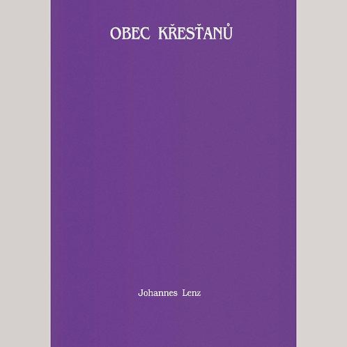 Johannes Lenz: Obec křesťanů