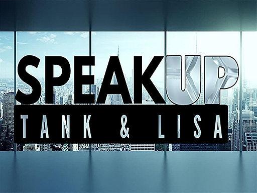 SPEAK UP WITH TANK & LISA 2021-02-20