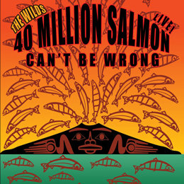40 Million Salmon Can't Be Wrong