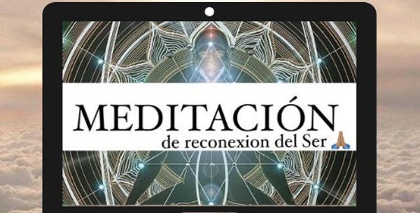Meditación de Reconexión del ser ✨