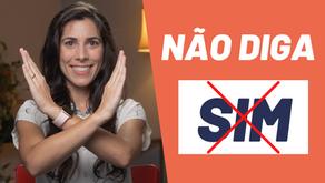 Brazilians don't say SIM (YES)