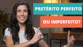Perfect or Imperfect? [Portuguese Test - Intermediate Level]