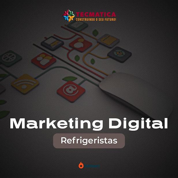 Marketing Digital - Refrigeristas Maior.