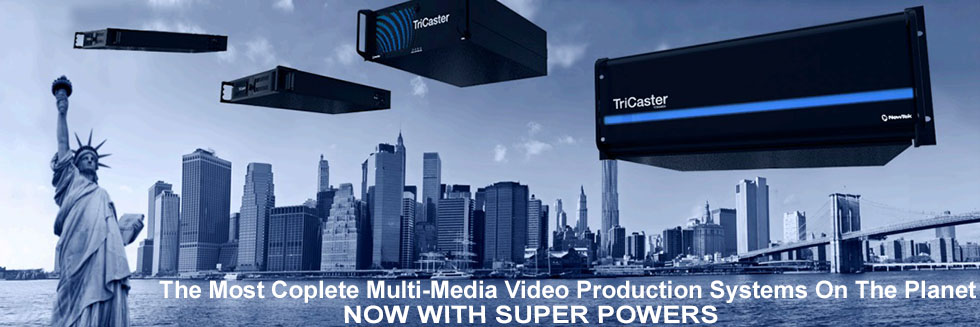 TriCaster Pro Line
