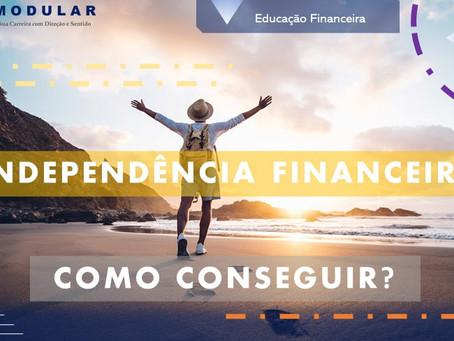 Planejando a Independência Financeira