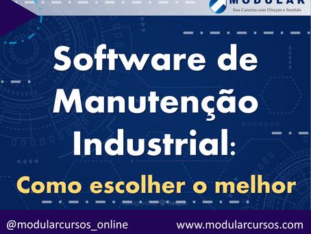 Software de Manutenção Industrial: como escolher o melhor