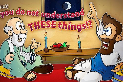 Jn. 3 - Teaching Nicodemus