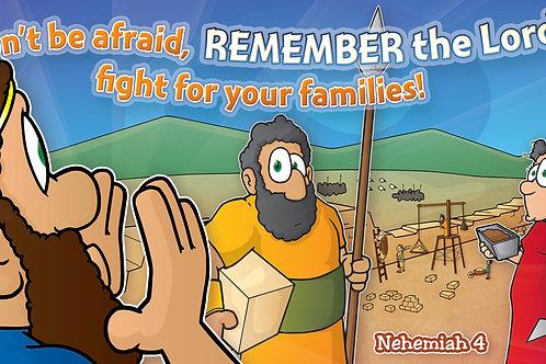 Neh. 4 - Nehemiah's Reminder