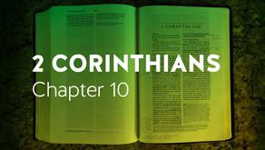 2 Corinthians | Ch. 10