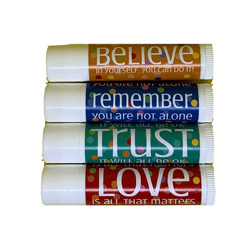 Lip balms with a message:  variety pack--1 Love, 1 Trust, 1 Remember, 1 Believe