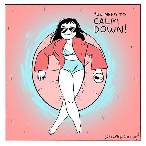 Comic: You Need To Calm Down