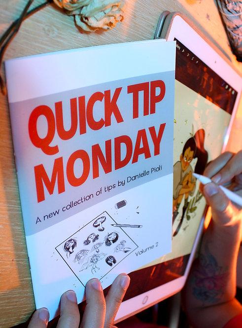 Quick Tip Monday - Volume 2