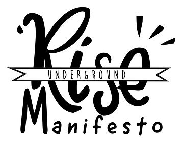 Rise Underground Manifesto