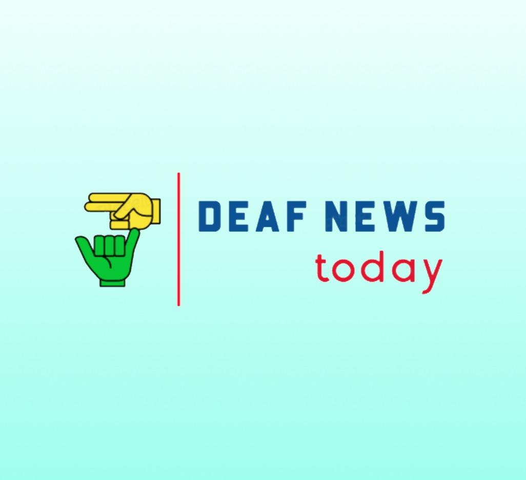 Deaf News Today