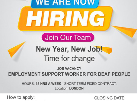 We are now hiring! JOB VACANCY EMPLOYMENT SUPPORT WORKER FOR DEAF PEOPLE