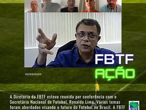 FBTF se reúne com o Secretário Nacional de Futebol, Ronaldo Lima.