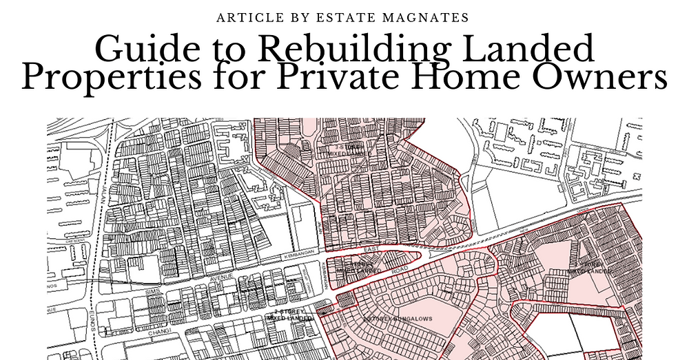 Guide to Rebuilding Landed Properties for Private Home Owners Banner