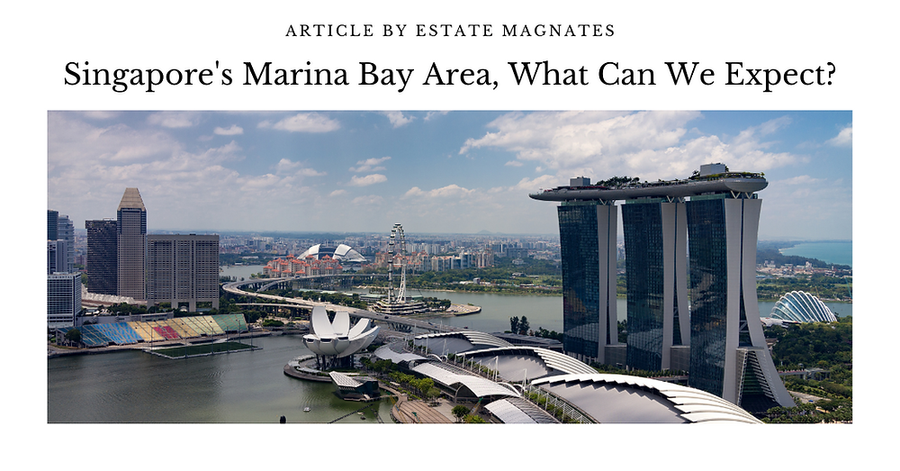 Singapore's Marina Bay Area, What Can We Expect FB