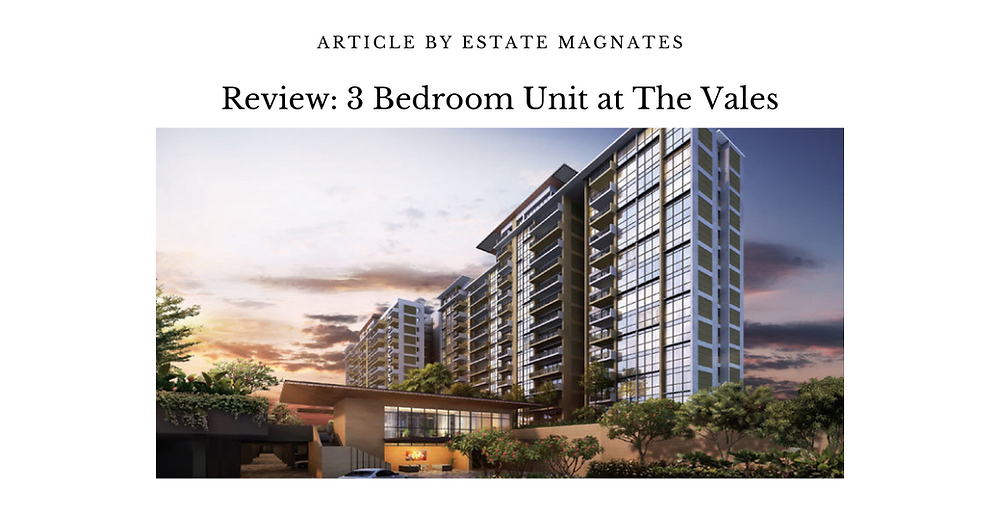 Review: 3 Bedroom Unit at The Vales